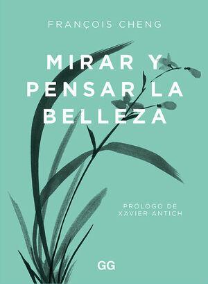 MIRAR Y PENSAR LA BELLEZA