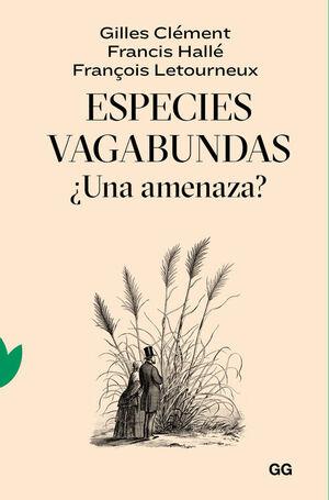 ESPECIES VAGABUNDAS. UNA AMENAZA?