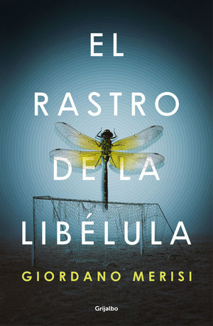 EL RASTRO DE LA LIBÉLULA