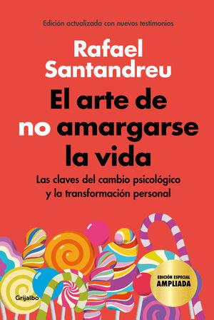 EL ARTE DE NO AMARGARSE LA VIDA (EDICIÓN ILUSTRADA)