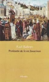 PROFESIÓN DE FE EN JESUCRISTO