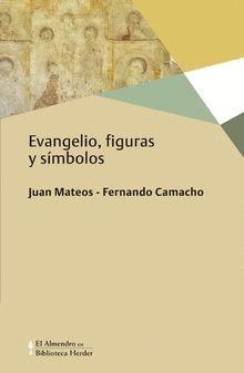EVANGELIO, FIGURAS Y SÍMBOLOS