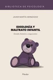 IDEOLOGÍA Y MARTRATO INFANTIL
