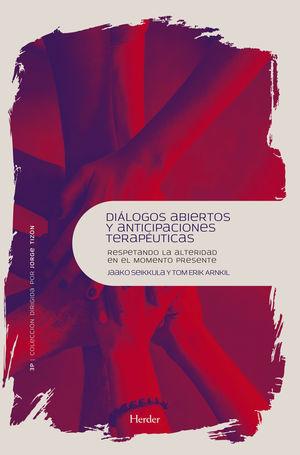 DIÁLOGOS ABIERTOS Y ANTICIPACIONES TERAPÉUTICAS