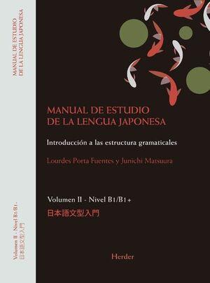 MANUAL DE ESTUDIO DE LA LENGUA JAPONESA II. B1-B2