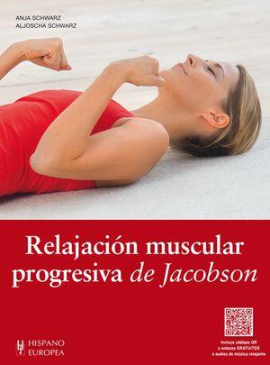 RELAJACION MUSCULAR PROGRESIVA DE JACOBSON