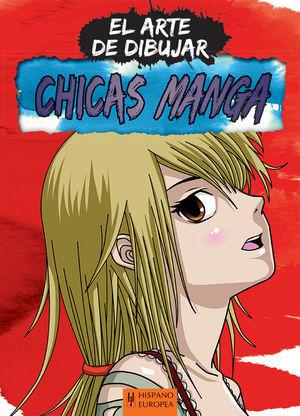 CHICAS MANGA. EL ARTE DE DIBUJAR