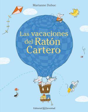 LAS VACACIONES DEL RATON CARTERO