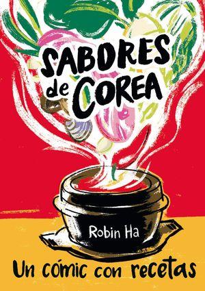 SABORES DE COREA. UN CÓMIC CON RECETAS