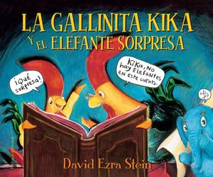 LA GALLINITA KIKA Y EL ELEFANTE SORPRESA