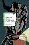 DOCTOR NÉSTOR Y EL MISTERIO EN EL MUS, EL