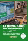 NUEVA RADIO, LA. MANUAL COMPLETO DEL RADIOFONISTA 2.0