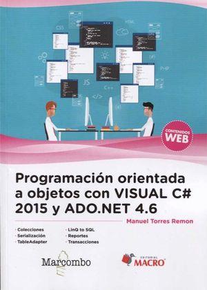 PROGRAMACION ORIENTADA A OBJETOS CON VISUAL C 2015 Y ADO.NET 4.6