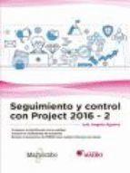 SEGUIMIENTO Y CONTROL CON PROJECT 2016-2