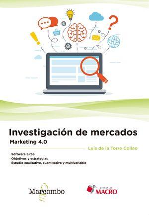 INVESTIGACION DE MERCADOS. MARKETING 4.0
