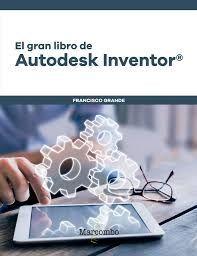 EL GRAN LIBRO DE AUTODESK INVENTOR