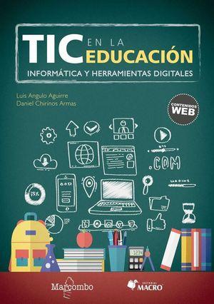 TIC EN LA EDUCACION. INFORMATICA Y HERRAMIENTAS DIGITALES