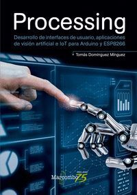 PROCESSING. DESARROLLO DE INTERFACES DE USUARIO