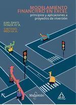 MODELAMIENTO FINANCIERO EN EXCEL: PRINCIPIOS Y APLICACIONES A PROYECTOS DE INVERSIÓN