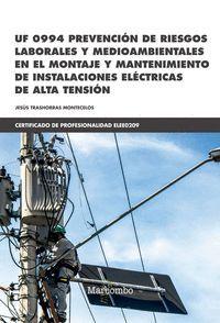 PREVENCION DE RIESGOS LABORALES Y MEDIOAMBIENTALES EN EL MONTAJE Y MANTENIMIENTO DE INSTALACIONES ELECTRICAS DE ALTA TENSIÓN