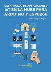 DESARROLLO DE APLICACIONES LOT EN NUBE PARA ARDUINO ESP8266