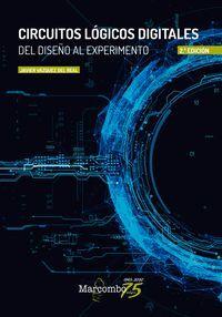 CIRCUITOS LOGICOS DIGITALES DEL DISEÑO AL EXPERIMENTO