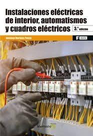 INSTALACIONES ELECTRICAS DE INTERIOR, AUTOMATISMOS Y CUADROS ELECTRICOS