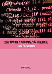 COMPUTACION Y PROGRAMACION FUNCIONAL