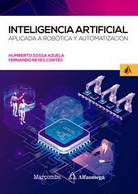 INTELIGENCIA ARTIFICIAL APLICADA A ROBOTICA Y AUTOMATIZACION
