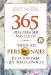 TODOS LOS PERSONAJES DE LA HISTORIA QUE DEBES CONOCER. 365 DÍAS PARA SER MÁS CULTO