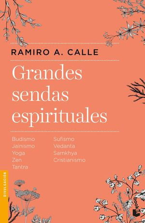 GRANDES SENDAS ESPIRITUALES