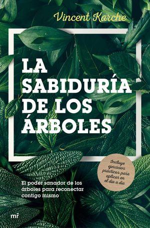 LA SABIDURÍA DE LOS ÁRBOLES