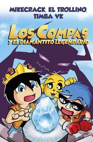 LOS COMPAS Y EL DIAMANTITO LEGENDARIO 1
