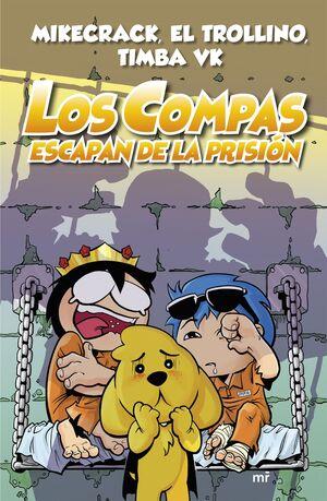 LOS COMPAS ESCAPAN DE LA PRISIÓN 2