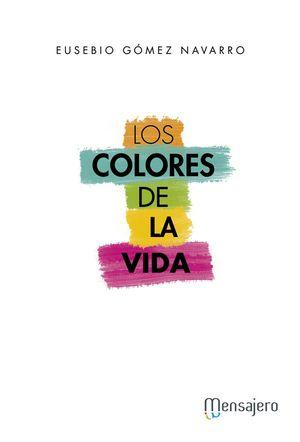LOS COLORES DE LA VIDA
