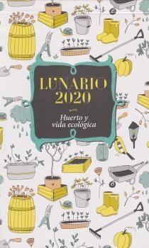 LUNARIO 2020 HUERTO Y VIDA ECOLÓGICA