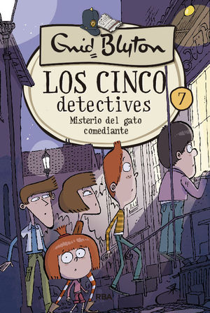 LOS CINCO DETECTIVES 7 MISTERIO DEL GATO COMEDIANTE