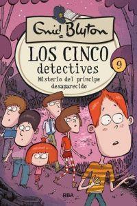 MISTERIO DEL PRINCIPE DESAPARECIDO - LOS CINCO DETECTIVES 9