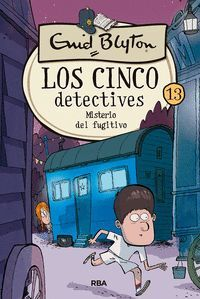 LOS CINCO DETECTIVES 13 MISTERIO DEL FUGITIVO