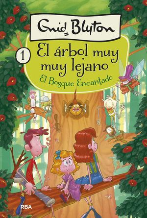 EL ÁRBOL MUY LEJANO 1 EL BOSQUE ENCANTADO