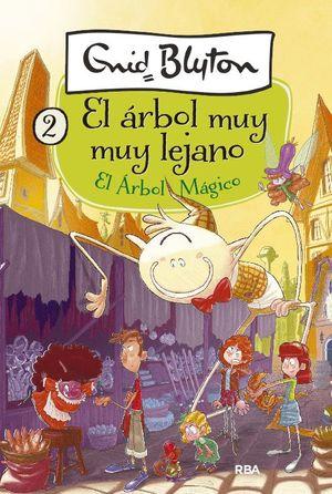 EL ÁRBOL MUY MUY LEJANO. EL ÁRBOL MÁGICO 2