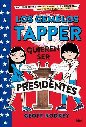 LOS GEMELOS TAPPER QUIEREN SER PRESIDENTES 3