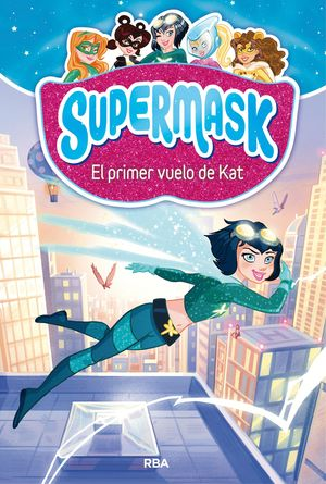 EL PRIMER VUELO DE KAT - SUPERMASK 1