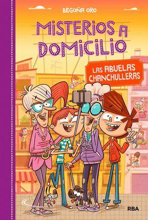 LAS ABUELAS CHANCHULLERAS - MISTERIOS A DOMICILIO 3