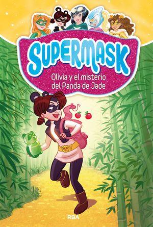 OLIVIA Y EL MISTERIO DE LA PANDA DE JADE - SUPERMASK 2