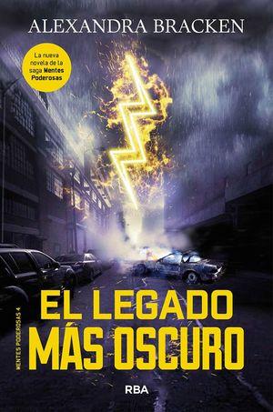 EL LEGADO MÁS OSCURO (MENTES PODEROSAS 4)