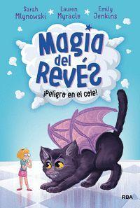 MAGIA DEL REVÉS 2 PELIGRO EN EL COLE!