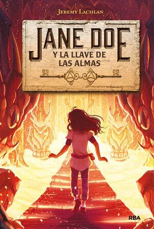 JANE DOE 2 JANE DOE Y LA LLAVE DE LAS ALMAS