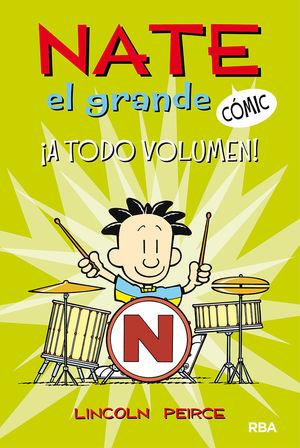 NATE EL GRANDE 2 A TODO VOLUMEN! (COMIC)