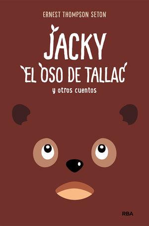 JACKY EL OSO DE TALLAC Y OTROS CUENTOS